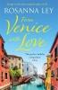 Ley Rosanna, From Venice with Love