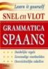<b>Snel en vlot grammatica spaans</b>,