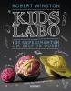 <b>Robert  Winston</b>,Kids labo - 101 experimenten om zelf te doen!