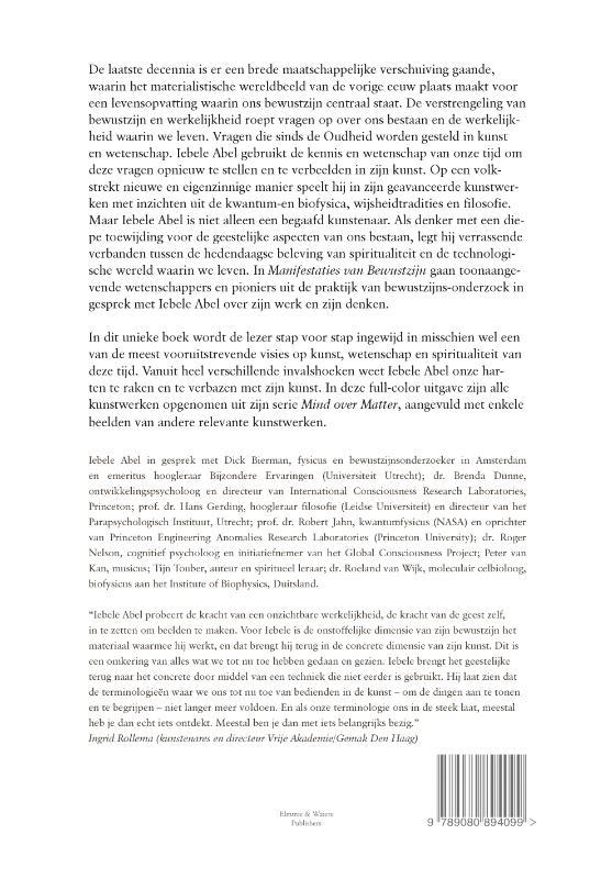 Iebele Abel,Manifestaties van bewustzijn