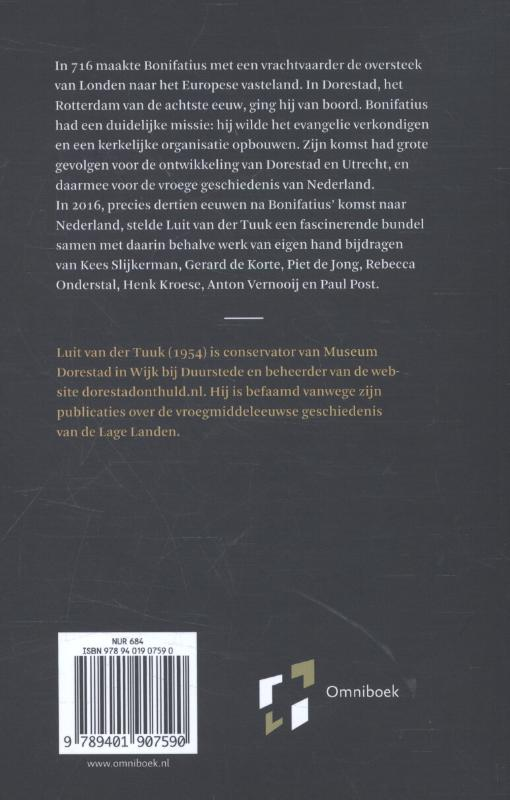 Luit van der Tuuk,Bonifatius in Dorestad