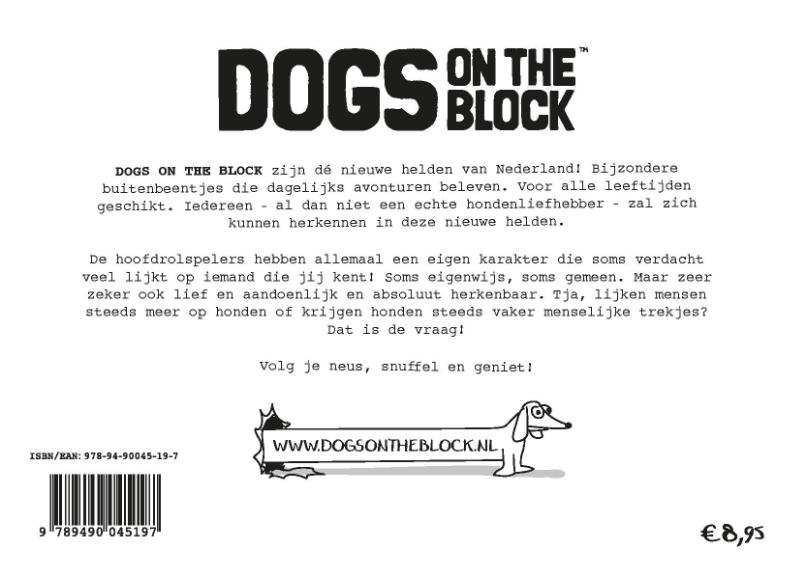 Jeroen Francois Bakker,Dogs on the Block deel 1