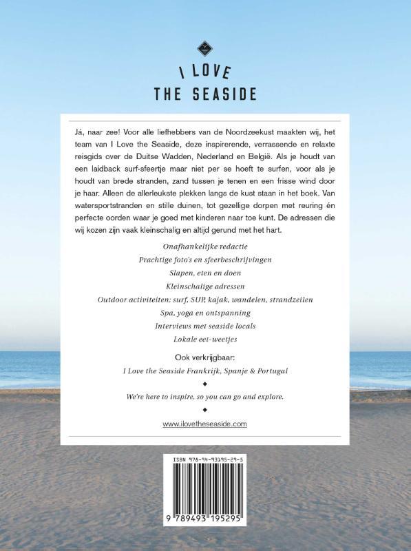 Alexandra Gossink, Geert-Jan Middelkoop, Dim Rooker,I Love the Seaside Noordzeekust