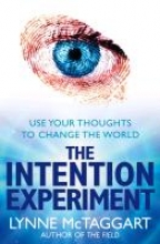 Lynne McTaggart The Intention Experiment