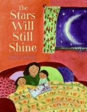 Rylant, Cynthia The Stars Will Still Shine