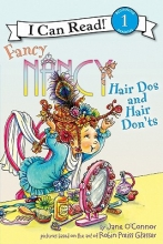 O`Connor, Jane Fancy Nancy: Hair Dos and Hair Don`ts