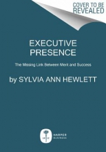 Hewlett, Sylvia Ann Executive Presence