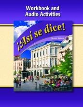 McGraw-Hill,   Glencoe Asi Se Dice, Level 1, Workbook and Audio Activities
