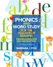 Fox, Barbara J. Phonics and Word Study for the Teacher of Reading