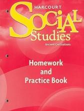Social Studies, Grade 7 Homework&practice Book Ancient Civilizations