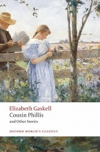 Gaskell, Elizabeth Cousin Phillis and Other Stories