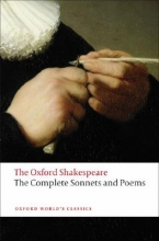William Shakespeare,   Colin (University Senior Lecturer and a Fellow and Tutor of Gonville and Caius College, University of Cambridge) Burrow The Complete Sonnets and Poems: The Oxford Shakespeare