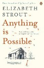 Strout, Elizabeth Anything is Possible