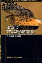 Mark W. Lockwood Basic Texas Birds