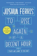 Ferris, Joshua To Rise Again at a Decent Hour