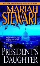 Stewart, Mariah The President`s Daughter