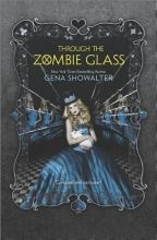 Showalter, Gena Through the Zombie Glass