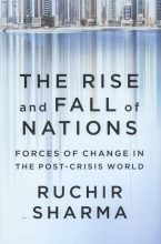 Sharma, Ruchir The Rise and Fall of Nations - Forces of Change in the Post-Crisis World