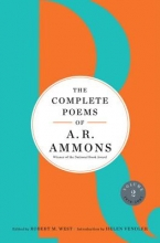 Ammons, A. R. The Complete Poems of A. R. Ammons