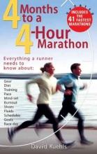 Kuehls, Dave 4 Months to a 4-hour Marathon