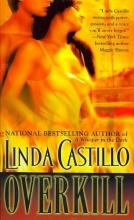 Castillo, Linda Overkill