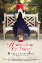 Doornebos, Karen Undressing Mr. Darcy