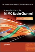 Brown, Tim Practical Guide to MIMO Radio Channel