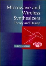 Rohde, Ulrich L. Microwave and Wireless Synthesizers