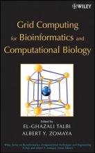 Talbi,   Zomaya Grid Computing for Bioinformatics and Computational Biology