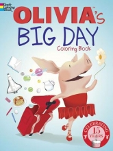 Olivia`s Big Day Coloring Book