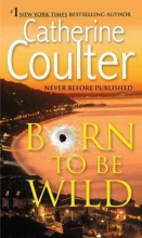 Coulter, Catherine Born to Be Wild