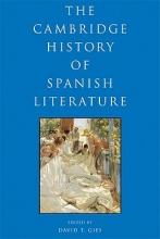 Gies, David T Cambridge History of Spanish Literature