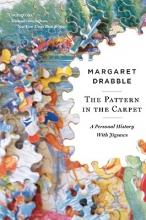Drabble, Margaret The Pattern in the Carpet