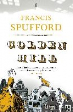 Spufford, Francis The Golden Hill