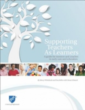 Marcy Whitebook,   Dan Bellm Supporting Teachers As Learners