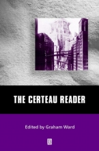 Ward, Graham The Certeau Reader