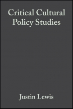 Lewis, Justin Critical Cultural Policy Studies