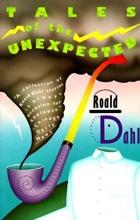 Dahl, Roald Roald Dahl`s Tales of the Unexpected