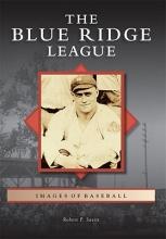 Savitt, Robert P. The Blue Ridge League