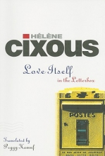 Cixous, Helene Love Itself