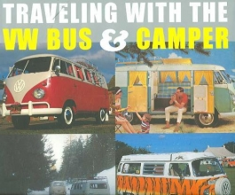 Eccles, David Traveling with the VW Bus & Camper