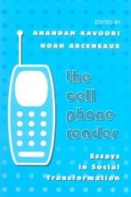 Anandam P. Kavoori,   Noah Arceneaux The Cell Phone Reader