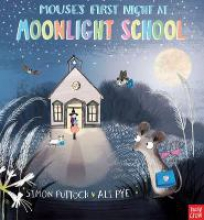 Puttock, Simon Mouse`s First Night at Moonlight School
