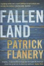 Flanery, Patrick Fallen Land