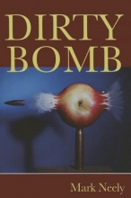 Neely, Mark Dirty Bomb