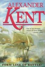 Kent, Alexander Form Line of Battle!