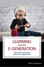 Underwood, Jean D. M. Learning and the E-Generation