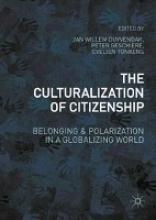 Jan Willem Duyvendak,   Peter Geschiere,   Evelien Tonkens,The Culturalization of Citizenship
