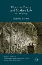 Moore, Natasha Victorian Poetry and Modern Life