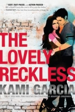 Garcia, Kami The Lovely Reckless